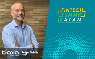 TIAXA CEO will talk about the evolution of digital financial services at Fintech Summit Latam 2020